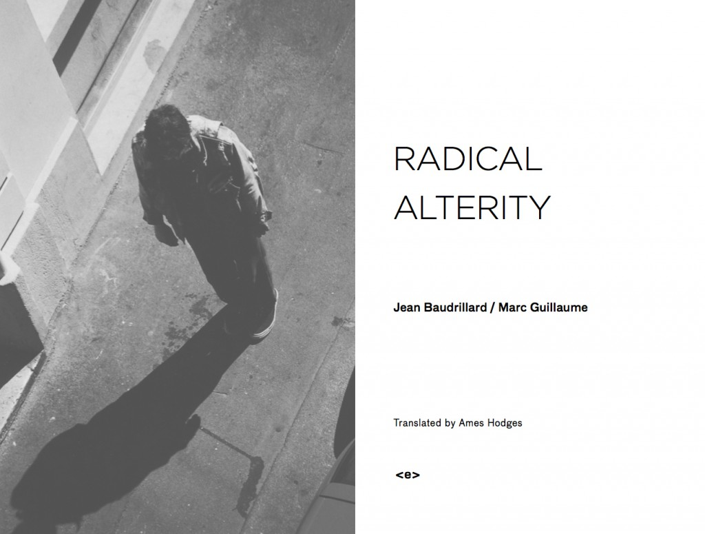 Jean Baudrillard and Marc Guillaume, Radical Alterity